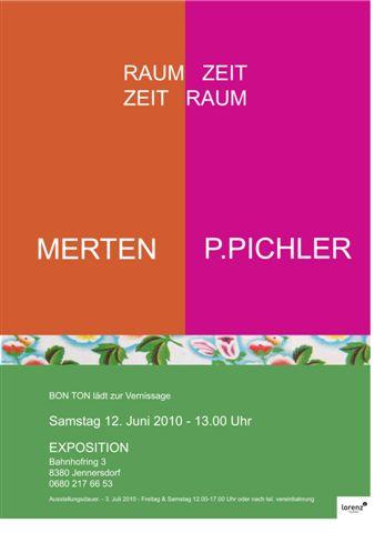 Karin Merten + Pepo Pichler RAUM ZEIT ZEIT RAUM – 12.6.2010 – Jennersdorf
