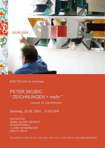 Peter Skubic ZEICHNUNGEN + MEHR – 29.8.2009 – Jennersdorf