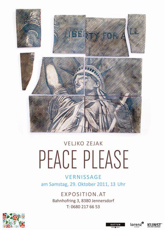 Veljko Zejak PEACE PLEASE – 29.10.2011 – Jennersdorf