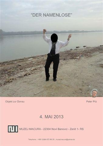 PETER PILZ – Der Namenlose – 04.05.2013 MUZEJ MACURA